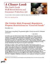 "The Volcker Rule Proposal: Regulators Propose Restrictions on ""Covered Funds"