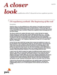 US regulatory outlook: The beginning of the end