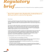 Basel III capital rules finalized by Federal Reserve: But much more to come for the big banks: PwC