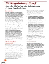 How the SEC's custody rule impacts private fund advisers