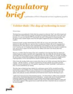 Volcker Rule: The day of reckoning is near