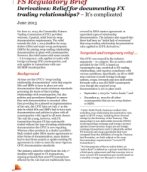 Derivatives: Relief for documenting FX trading relationships? – It's complicated: PwC