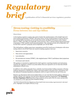 Stress testing: Getting to credibility - Firms between $10 and $50 billion