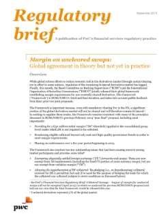 Margin on uncleared swaps: Global agreement in theory but not yet in practice