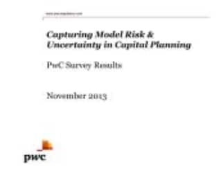 Capturing Model Risk & Uncertainty in Capital Planning: PwC Survey Results