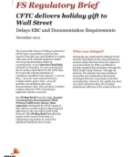 CFTC delivers holiday gift to Wall Street -- Delays EBC and Documentation Requirements