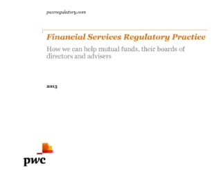 PwC's Financial services regulatory practice: How we can help mutual funds