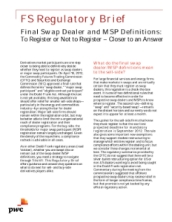 Final Swap Dealer and MSP Definitions: To Register or Not to Register - Closer to an Answer