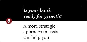 Is your bank ready for growth?