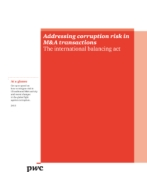 Addressing corruption risk in M&A transactions: The international balancing act