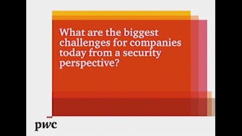 What are the biggest challenges from companies today from a security perspective?