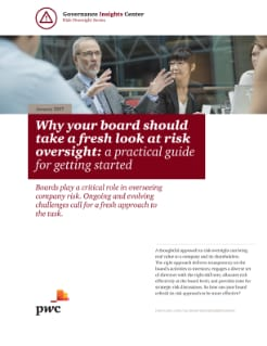 Why your board should take a fresh look at risk oversight: a practical guide for getting started