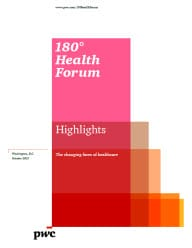 180° Health Forum Highlights: The changing faces of healthcare