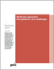 Medicaid expansion: New patients, new challenges