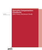 Executive Compensation: Clawbacks 2013 proxy disclosure study
