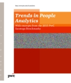 Trends in People Analytics - With excerpts from the 2015 PwC Saratoga Benchmarks
