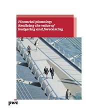 Financial planning: Realizing the value of budgeting and forecasting