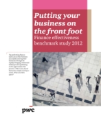 Putting your business on the front foot: Finance effectiveness benchmark study 2012