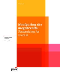 Navigating the megatrends: Strategizing for success