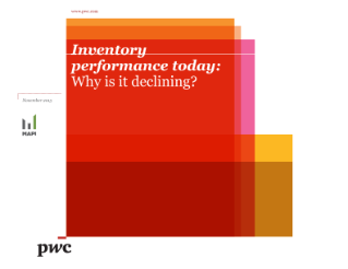 Inventory performance today: Why is it declining?