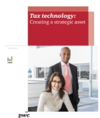 Tax technology: Creating a strategic asset