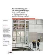 A homecoming for US manufacturing?