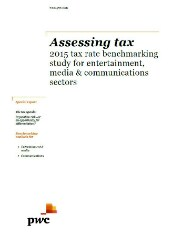 Assessing tax: 2015 tax rate benchmarking study for entertainment, media & communications sectors cover