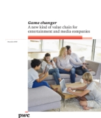 Game Changer: A new kind of value chain for entertainment and media companies