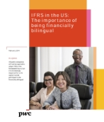 IFRS in the US: The importance of being financially bilingual (February 2014)