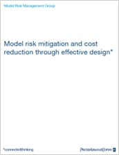 Model risk mitigation and cost reduction through effective design