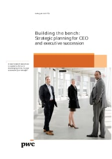 Building the bench: Strategic planning for CEO and executive succession