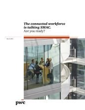 The connected workforce is talking SMAC. Are you ready?
