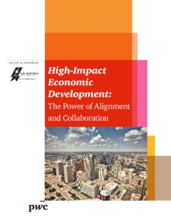 High-Impact Economic Development: The Power of Alignment and Collaboration