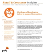 Retail & Consumer Insights:  Finding and keeping top talent to support innovation