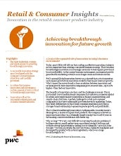Retail and Consumer Insights: Innovation in the retail and consumer products industry