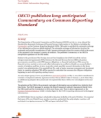 Global Information Reporting - OECD publishes long anticipated Commentary on Common Reporting Standard