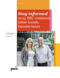 Income taxes: 2015 SEC comment letter trends