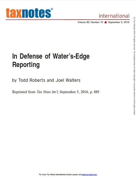 In defense of water's edge reporting: state and local tax for global investors