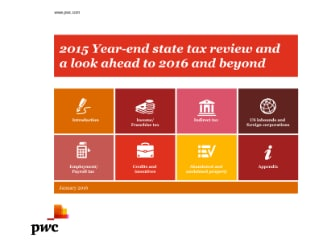 2015 Year-end State Tax Review and a Look Ahead to 2016 and Beyond