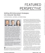Shifting IRS enforcement strategies; US inbound take note