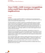 New FASB, IASB revenue recognition rules could have significant US tax implications