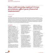 How will recently expired US tax provisions affect your financial statements?