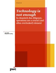 Technology is not enough: Cleantech due diligence