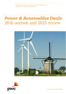 Power & Renewables Deals 2016 outlook and 2015 review