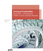 Pricing & Profitability: Deals Desk – A key business enabler to meet customer demands