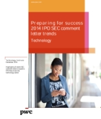 Preparing for success: 2014 IPO SEC comment letter trends: Technology