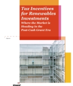 Cleantech Perspectives - Tax incentives for renewables investments: Where the market is heading in the post-cash grant era